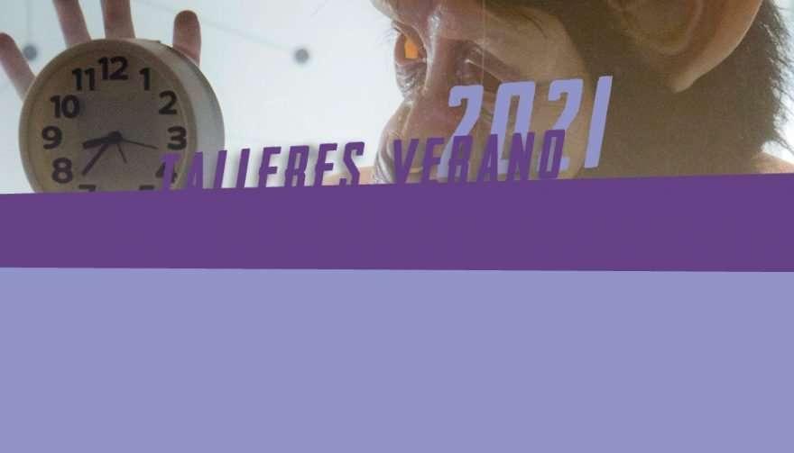 SLIDER Talleres Verano 2021 ETUC TEATROUC 1